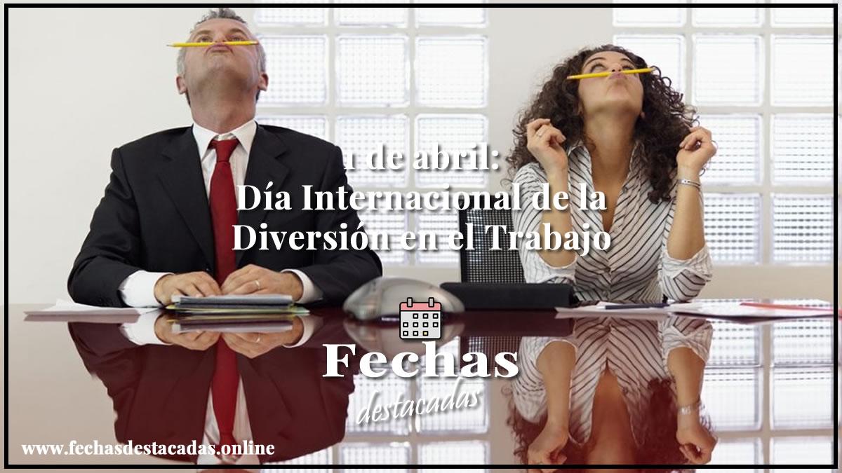 Día Internacional de la Diversión en el Trabajo