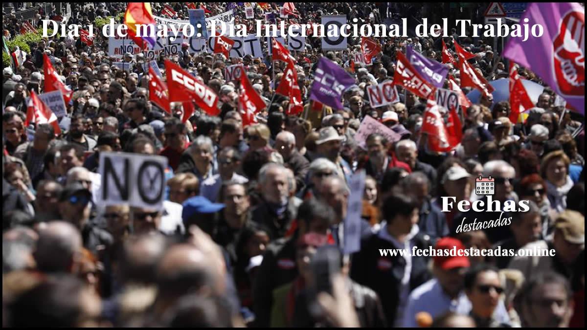 1 de mayo: Día Internacional del Trabajo