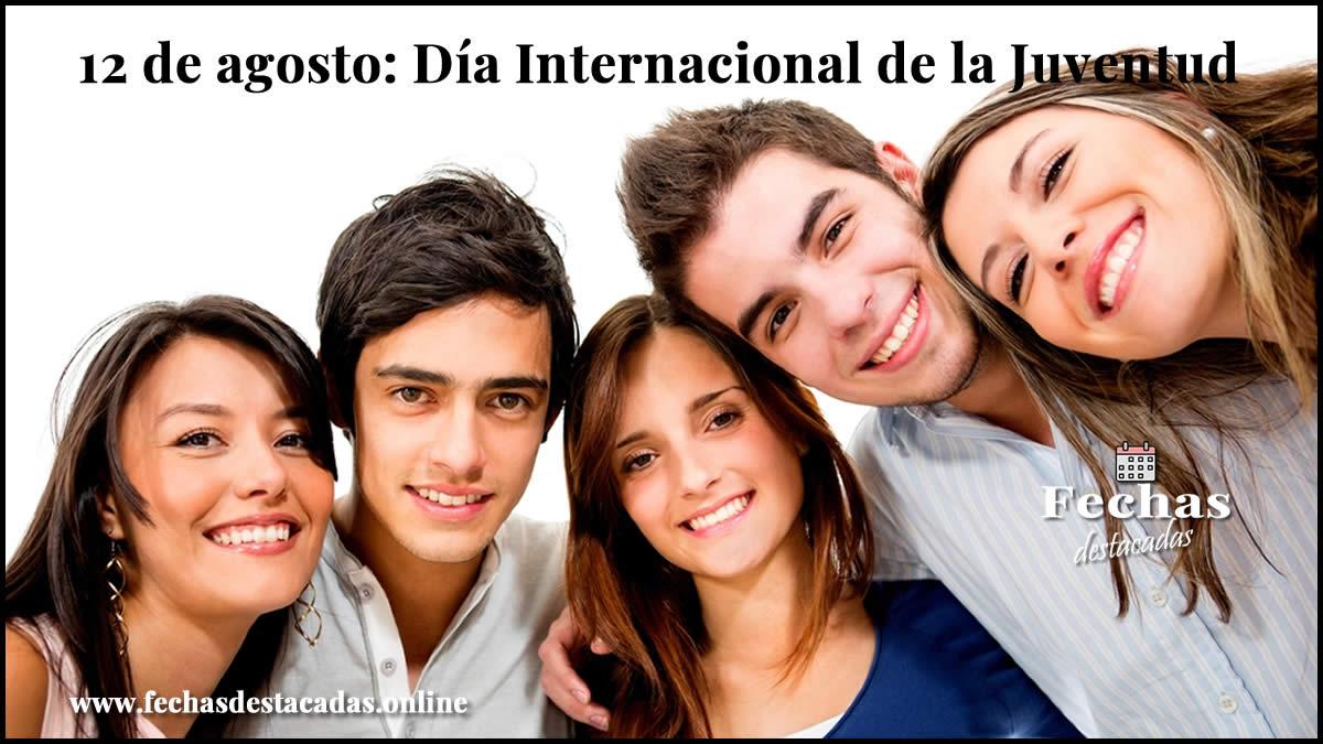 12 de agosto: Día Internacional de la Juventud