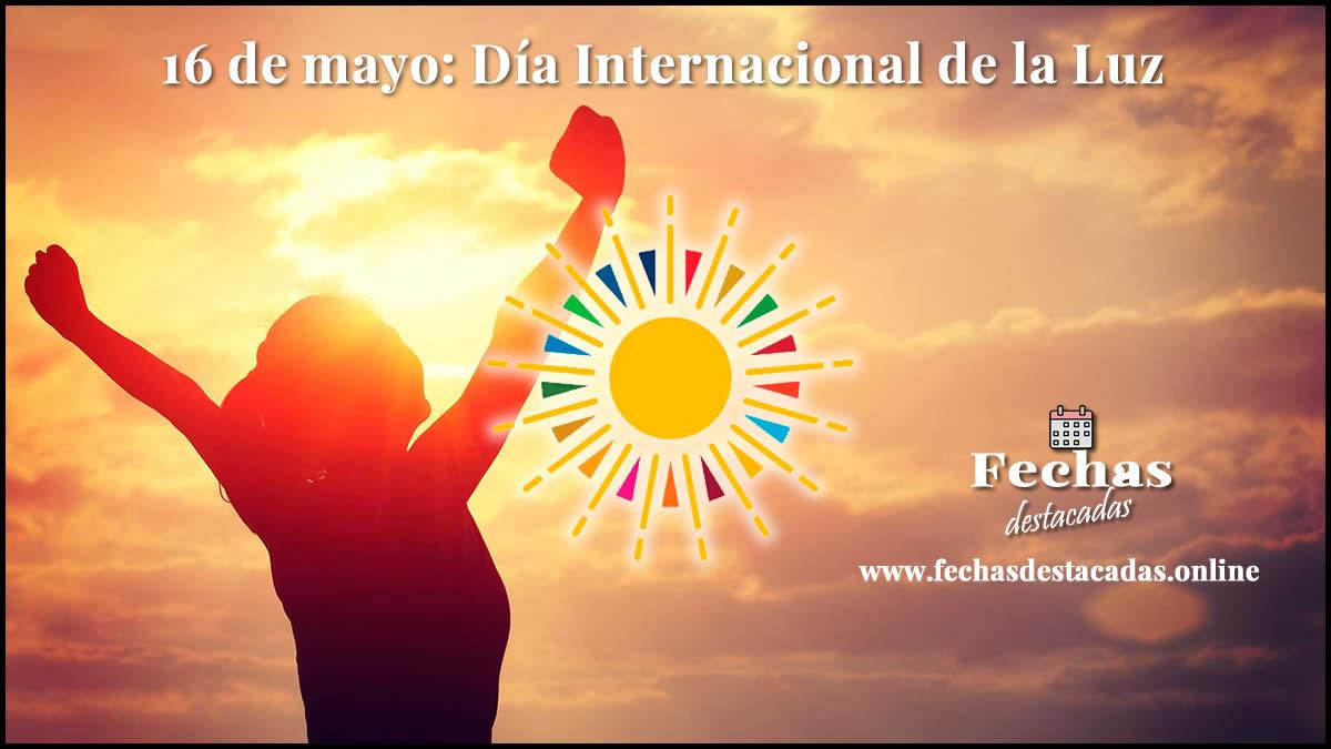 16 de mayo: Día Internacional de la Luz