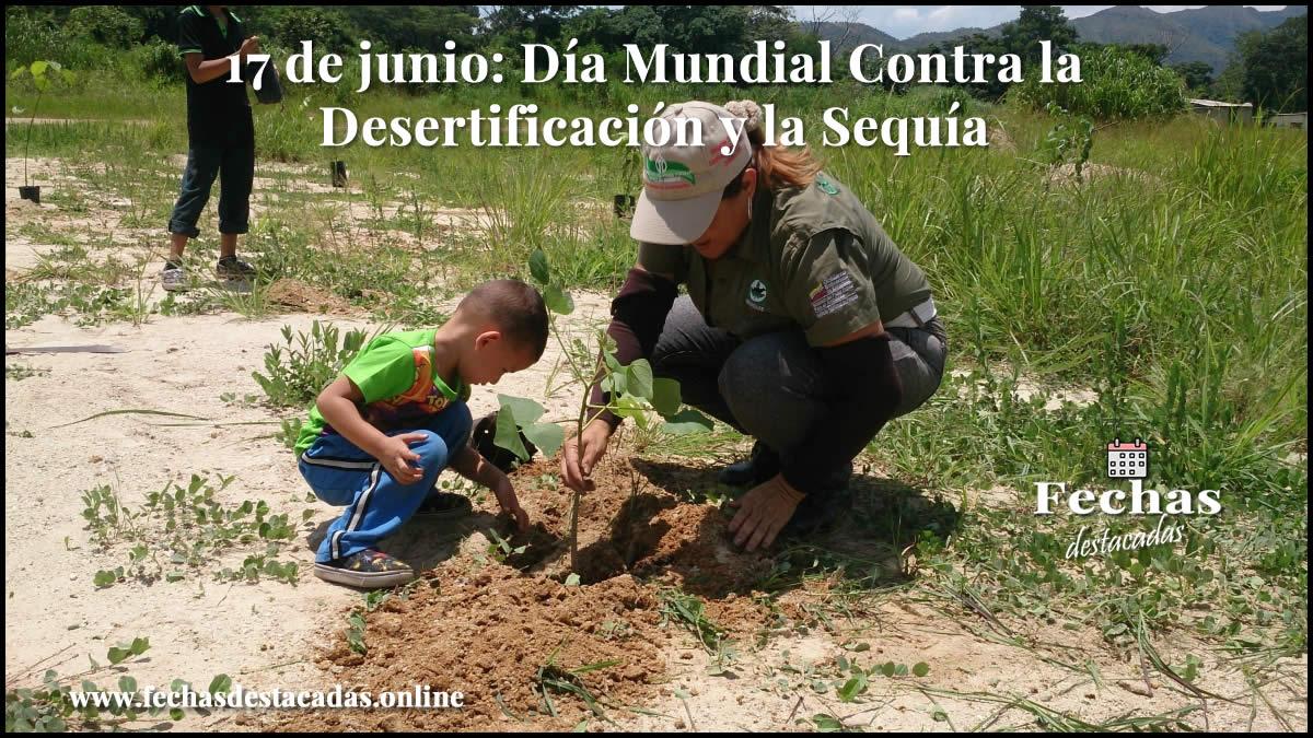 17 de junio: Día Internacional Contra la Desertificación y la Sequía