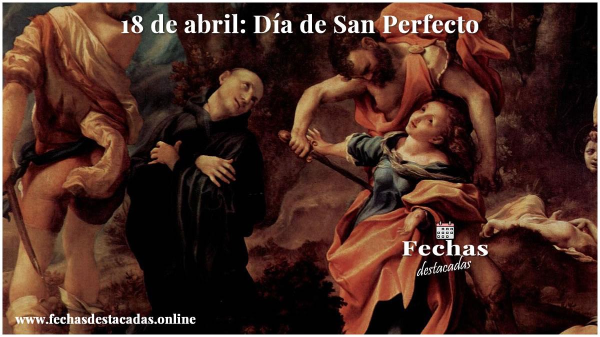 18 de abril: Día de San Perfecto