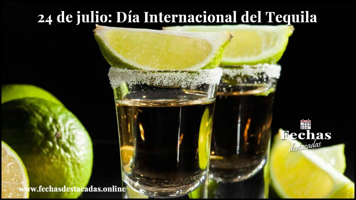 24 de julio: Día Internacional del Tequila