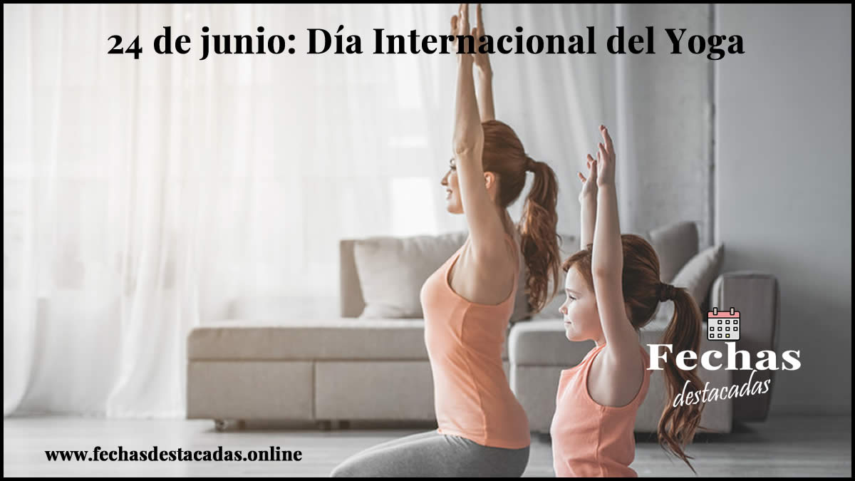 24 de junio: Día Internacional del Yoga