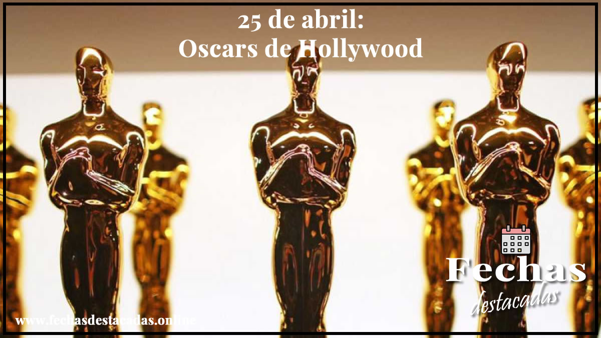 25 de abril: Oscars de Hollywood