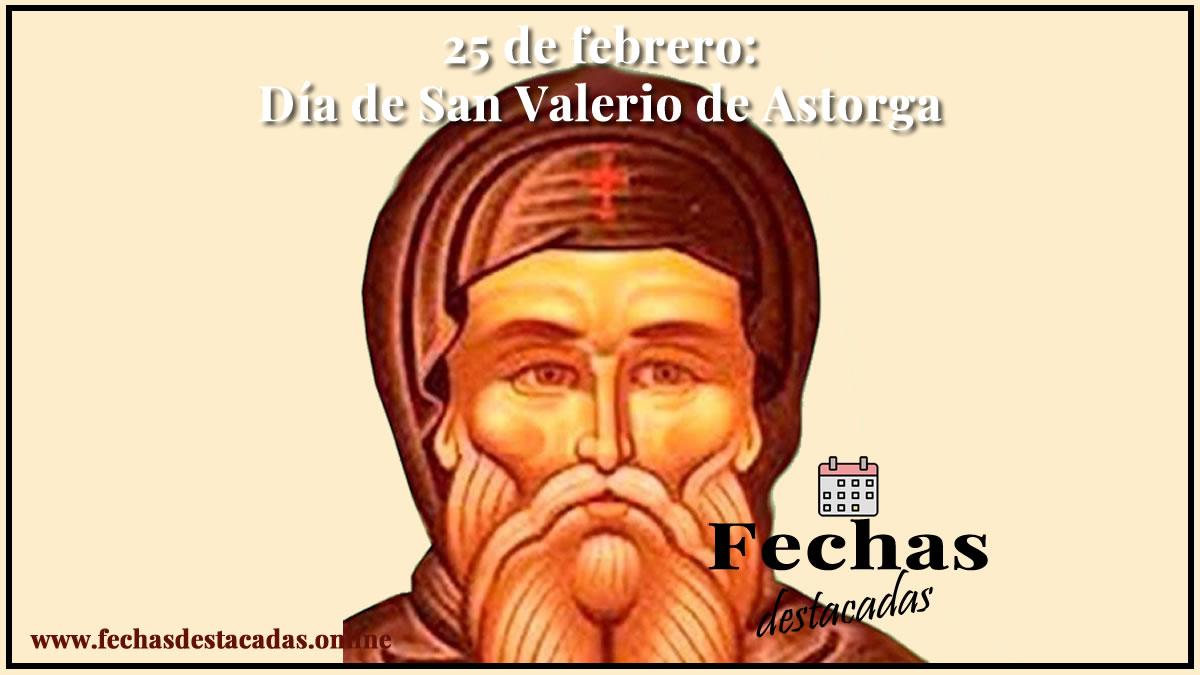 25 de febrero: Día de San Valerio de Astorga