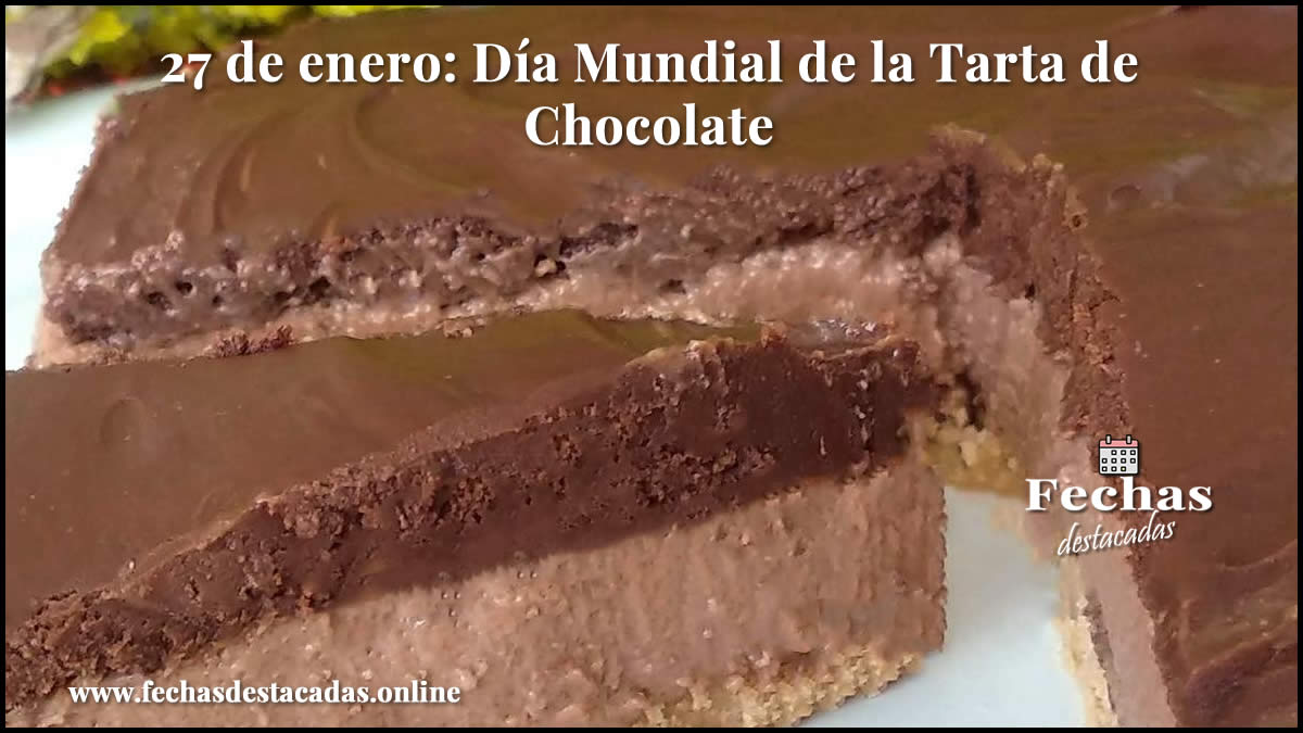 27 de enero: Día Mundial de la Tarta de Chocolate