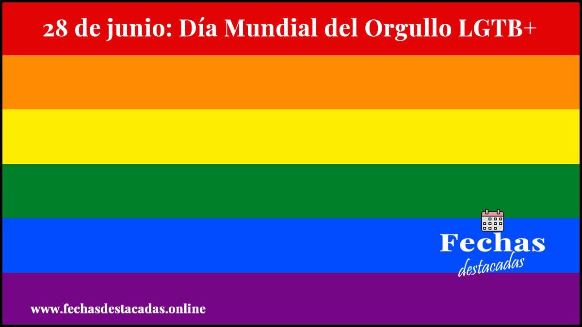 28 de junio: Día Mundial del Orgullo LGTB+