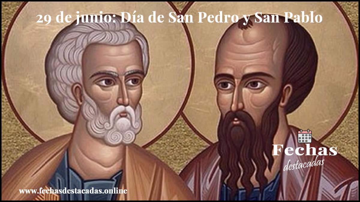 29 de junio: Día de San Pedro y San Pablo