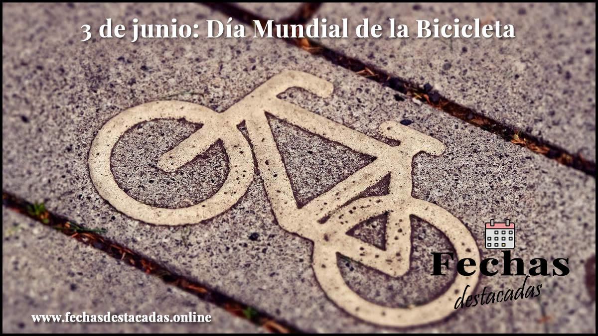 3 de junio: Día Mundial de la Bicicleta