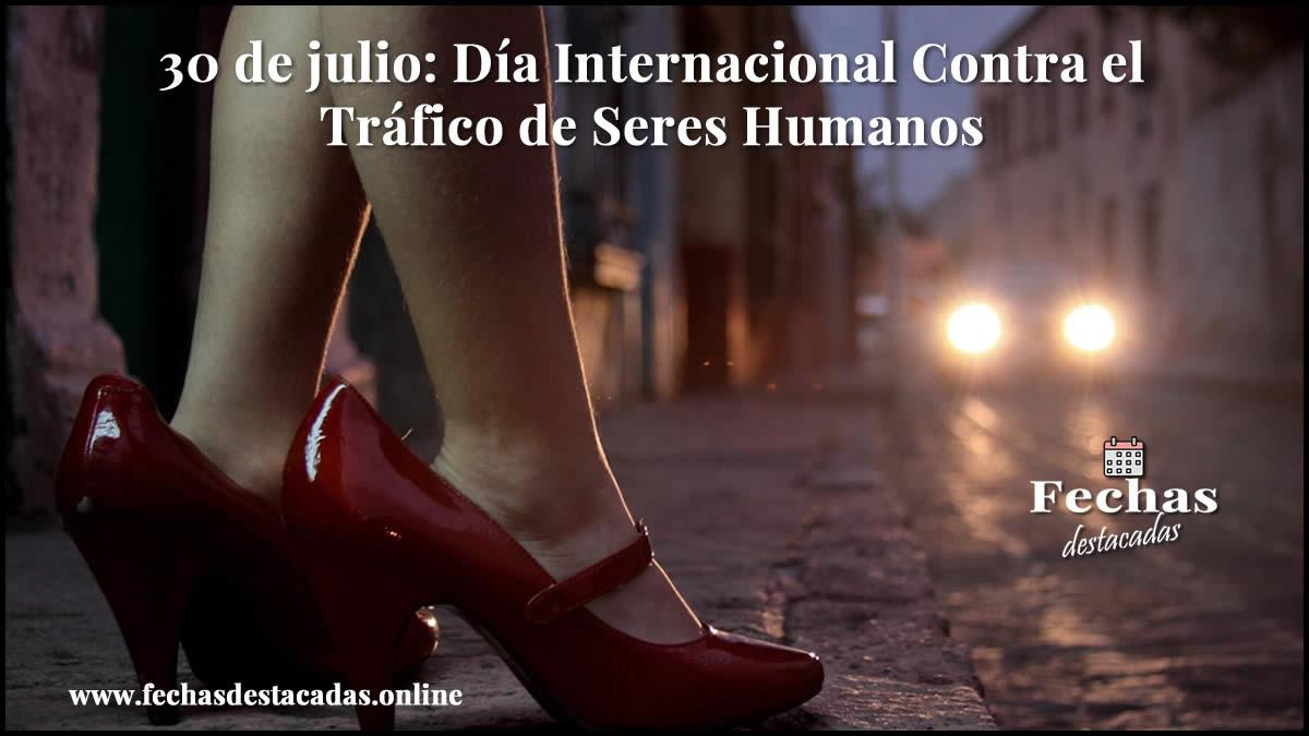 30 de julio: Día Internacional Contra el Tráfico de Seres Humanos