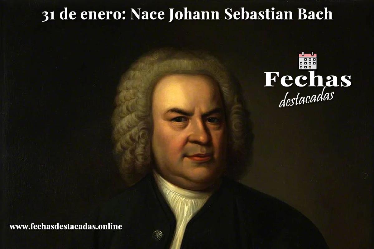 31 de enero de 1965: Nace Johann Sebastian Bach
