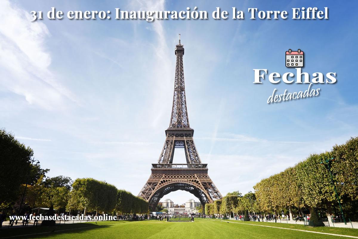 31 de marzo de 1889: Inauguración de la Torre Eiffel