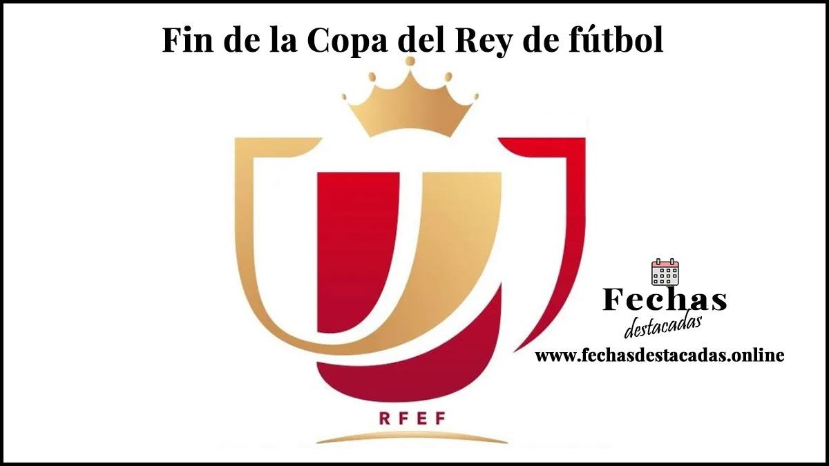 Fin de la Copa del Rey de fútbol