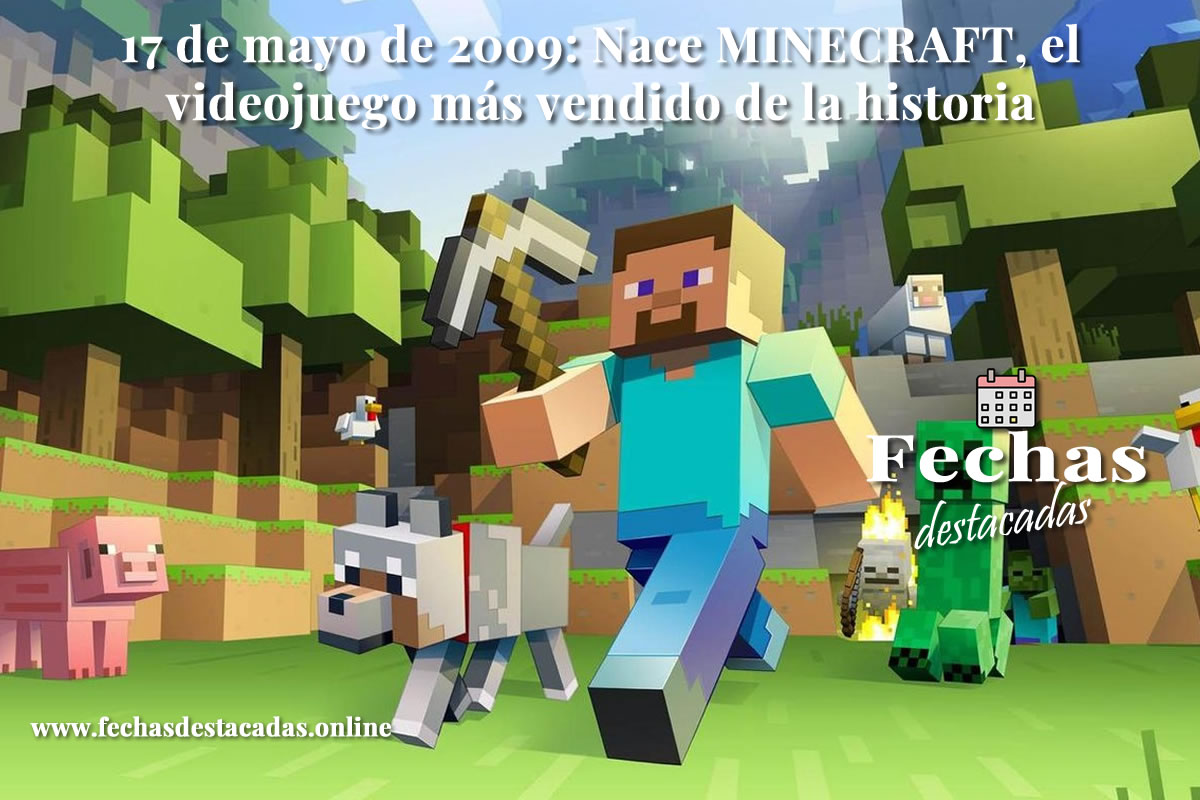 17 de mayo de 2009: Nace Minecraft