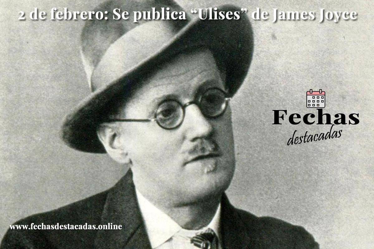 2 de febrero de 1922: Se publica Ulises, de James Joyce