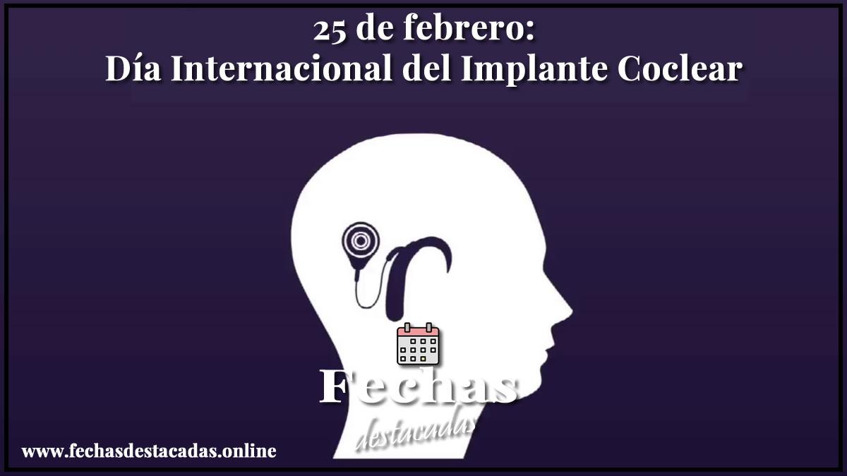 25 de febrero: Día Internacional del Implante Coclear